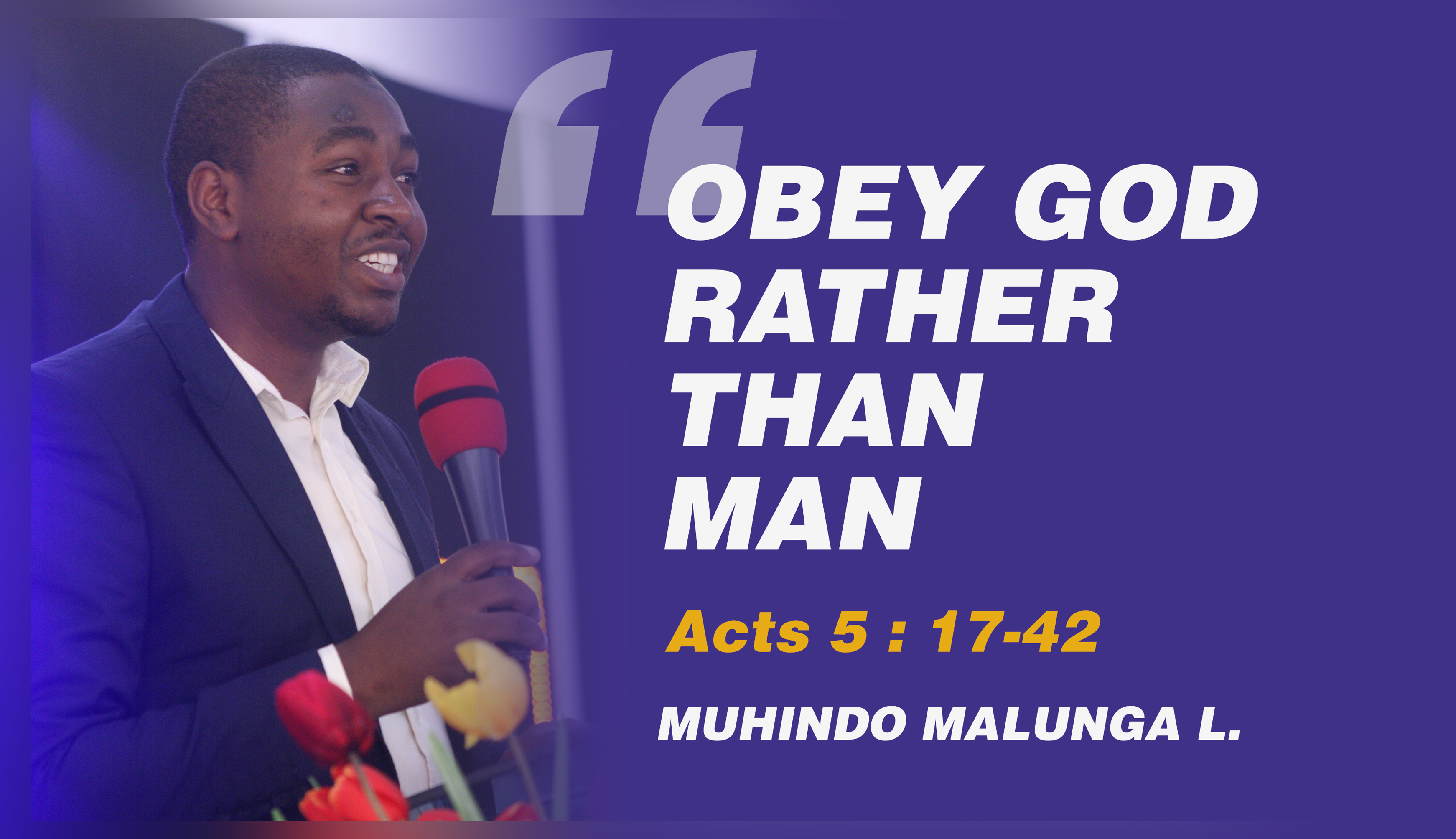 OBEY GOD RATHER THAN MAN