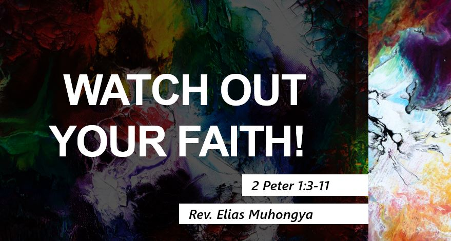 Watch out your Faith!